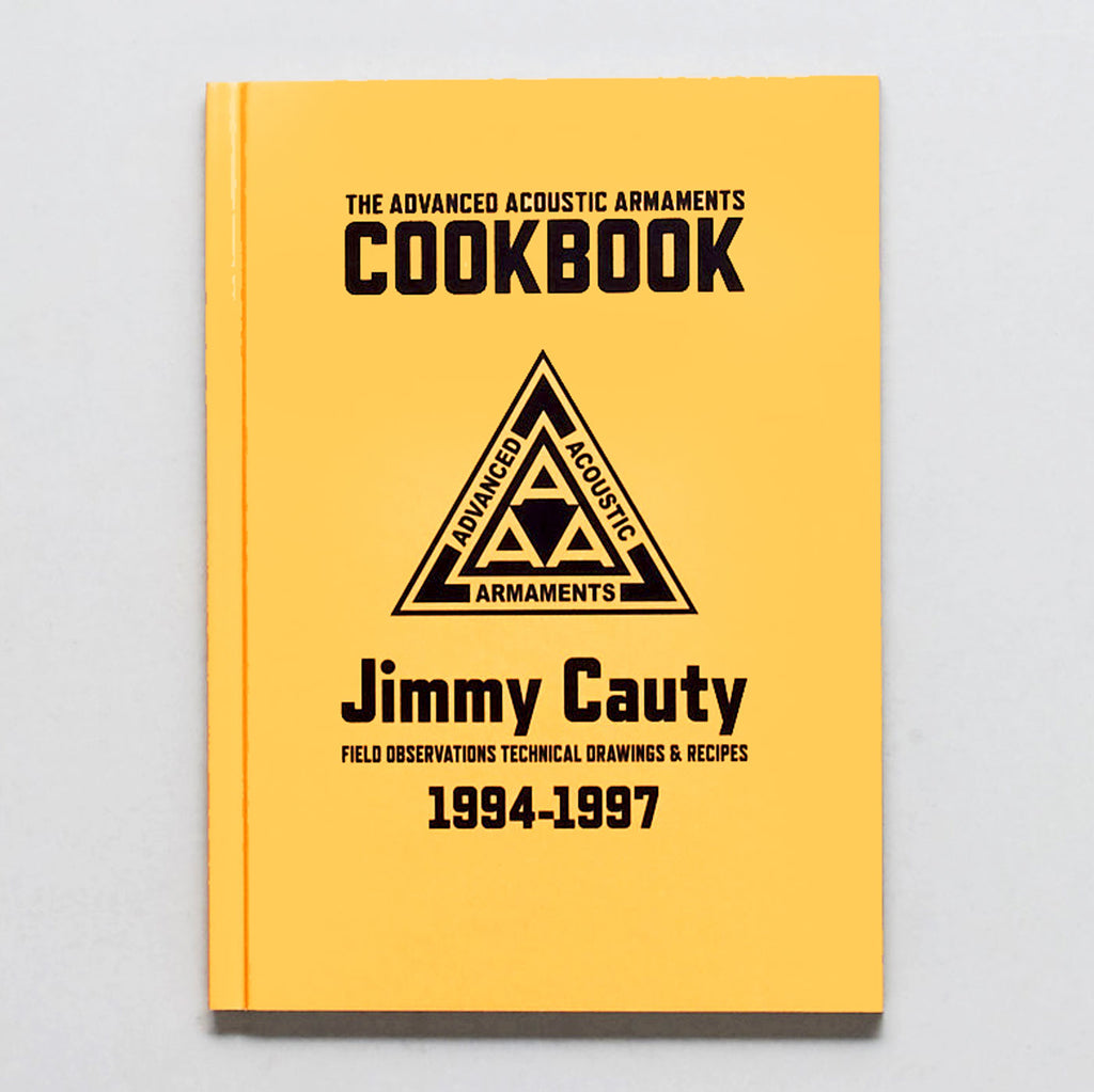 The Advanced Acoustic Armaments Cookbook by Jimmy Cauty.