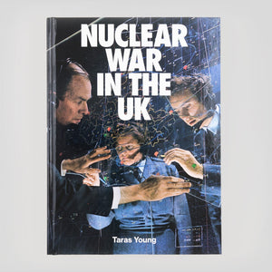 Nuclear War In The UK - Taras Young