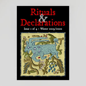 Rituals & Declarations - Winter 2019 (issue 1 of 4)