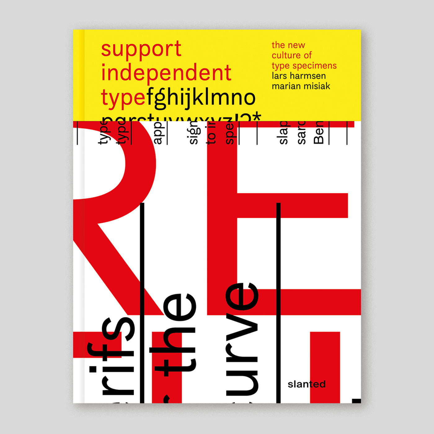 Support Independent Type—the New Culture of Type Specimens | Lars Harmsen & Marian Misiak | Colours May Vary