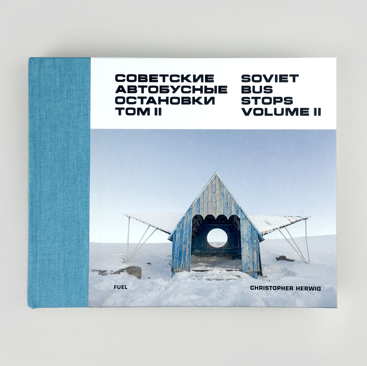SOVIET BUS STOPS VOLUME II BY CHRISTOPHER HERWIG