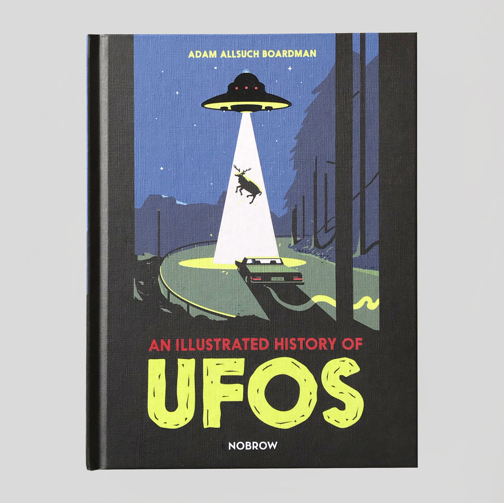 An Illustrated History Of UFOs | Adam Allsuch Boardman - Colours May Vary