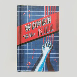 Women Who Kill - Sarah Tanat-Jones / Anna Davies