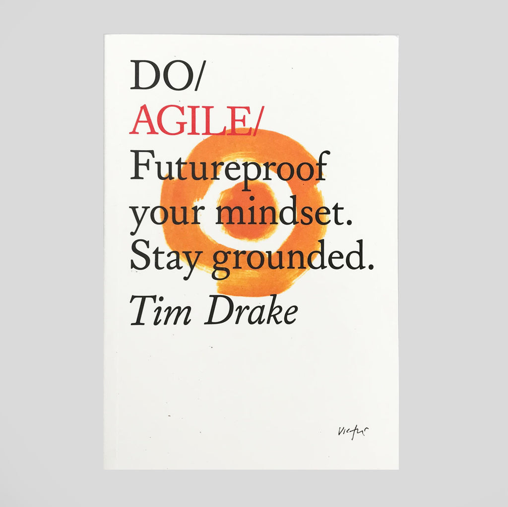 Do Agile By Tim Drake