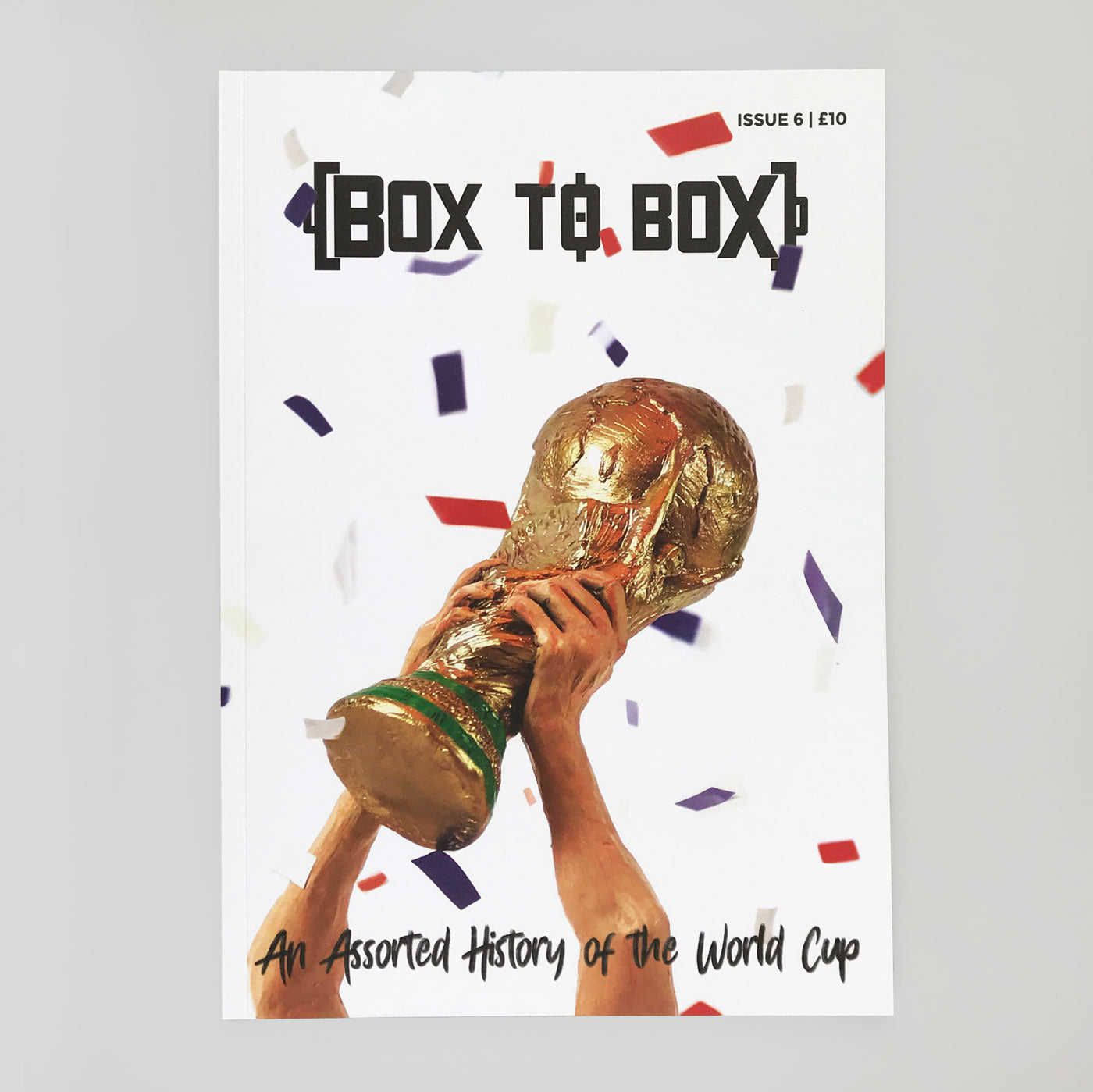 Box To Box #6 'An Assorted History Of The World Cup'