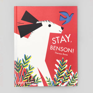 Stay Benson! by Thereza Rowe