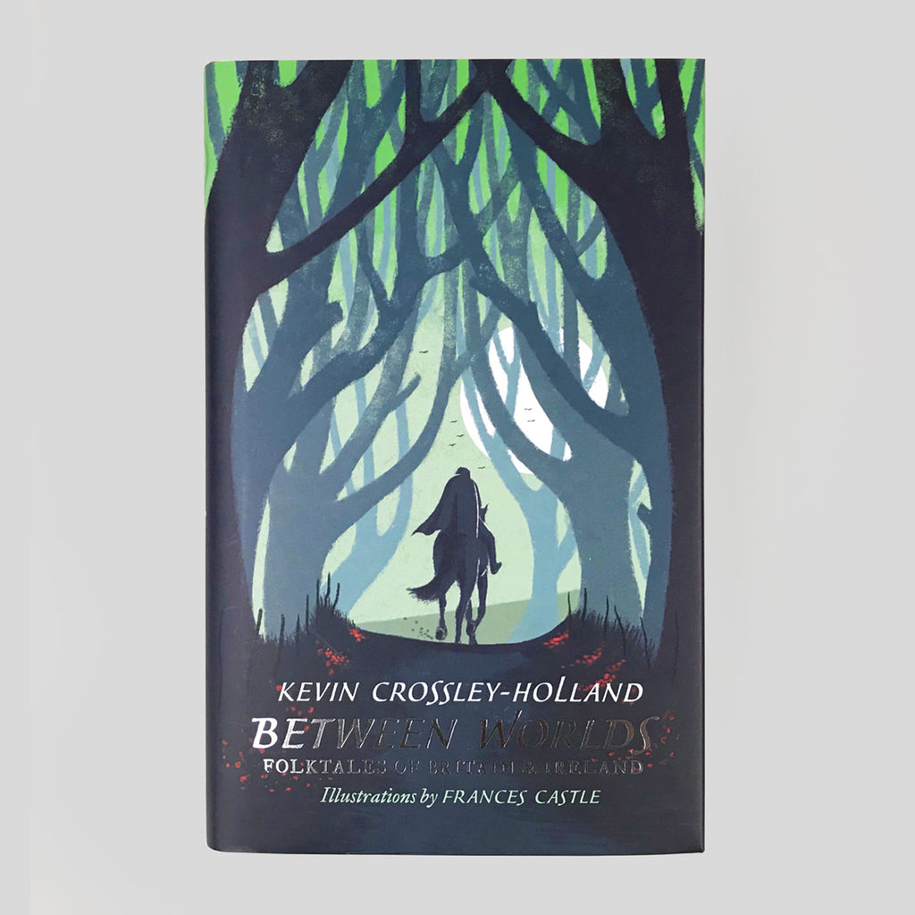 Between Worlds by Kevin Crossley-Holland (Illustrated by Frances Castle) - Colours May Vary
