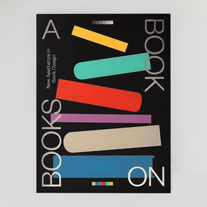 A Book On Books: New Aesthetics In Book Design