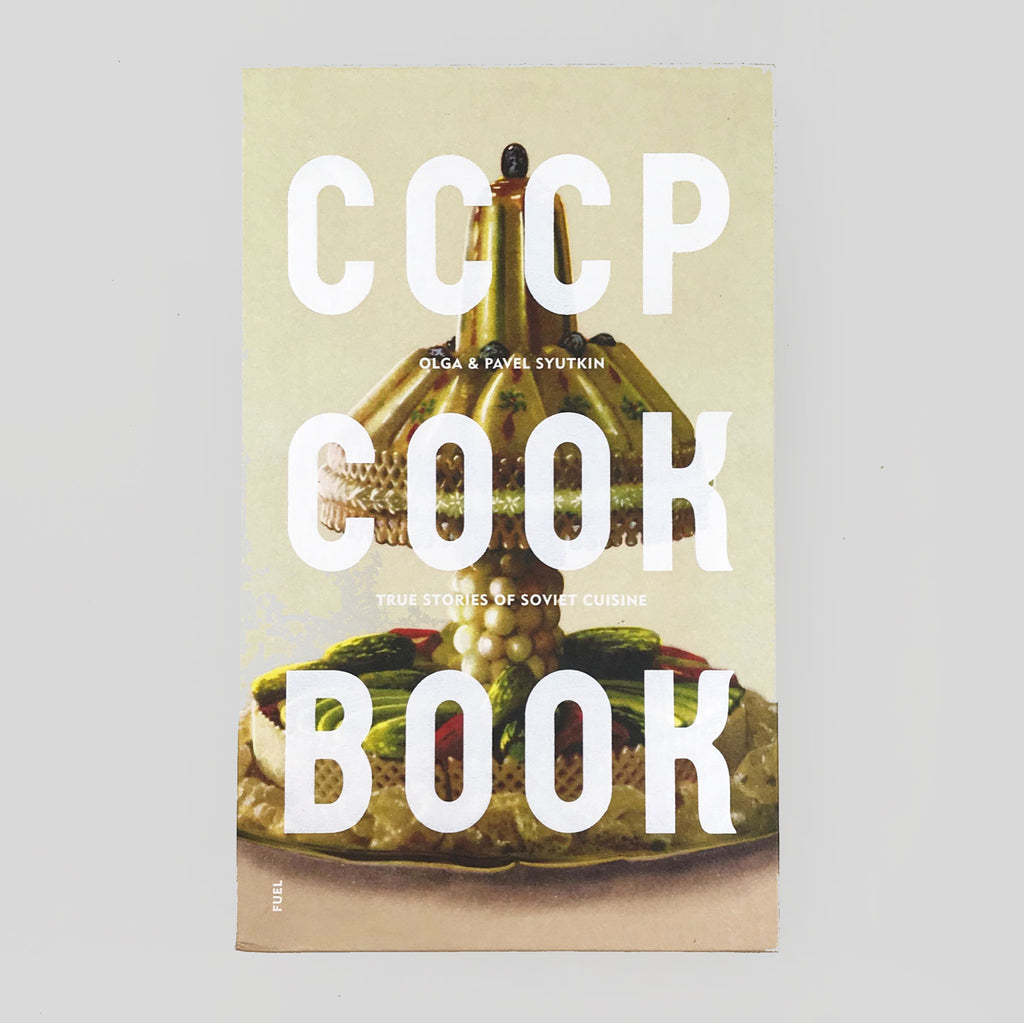 CCCP Cook Book - Olga and Pavel Syutkin