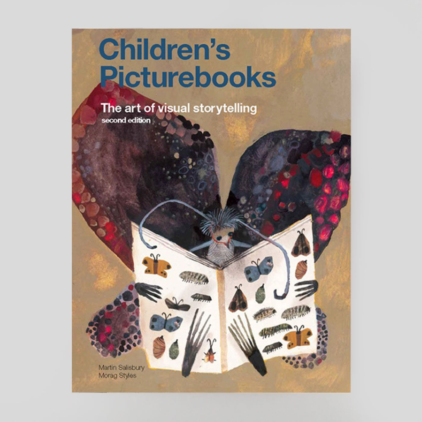 Children's Picturebooks by Martin Salisbury & Morag Styles (2nd ed). Colours May Vary