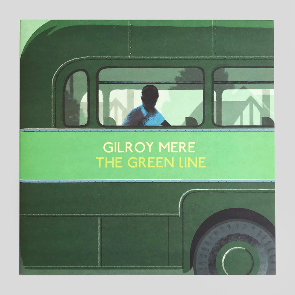 Gilroy Mere - The Green Line - Clay Pipe Music - Frances Castle - Colours May Vary