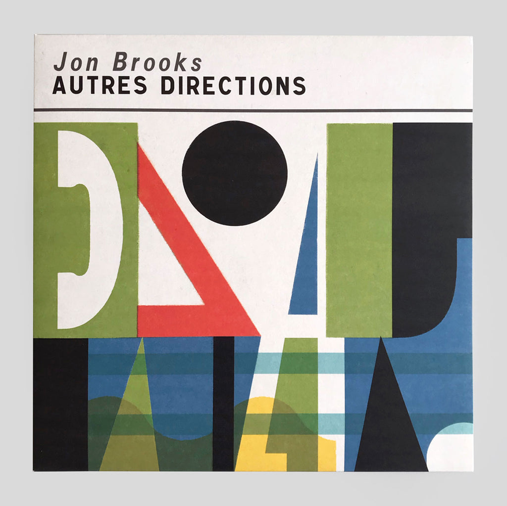 Jon Brooks - Autres Directions - Clay Pipe Music - Frances Castle - Colours May Vary