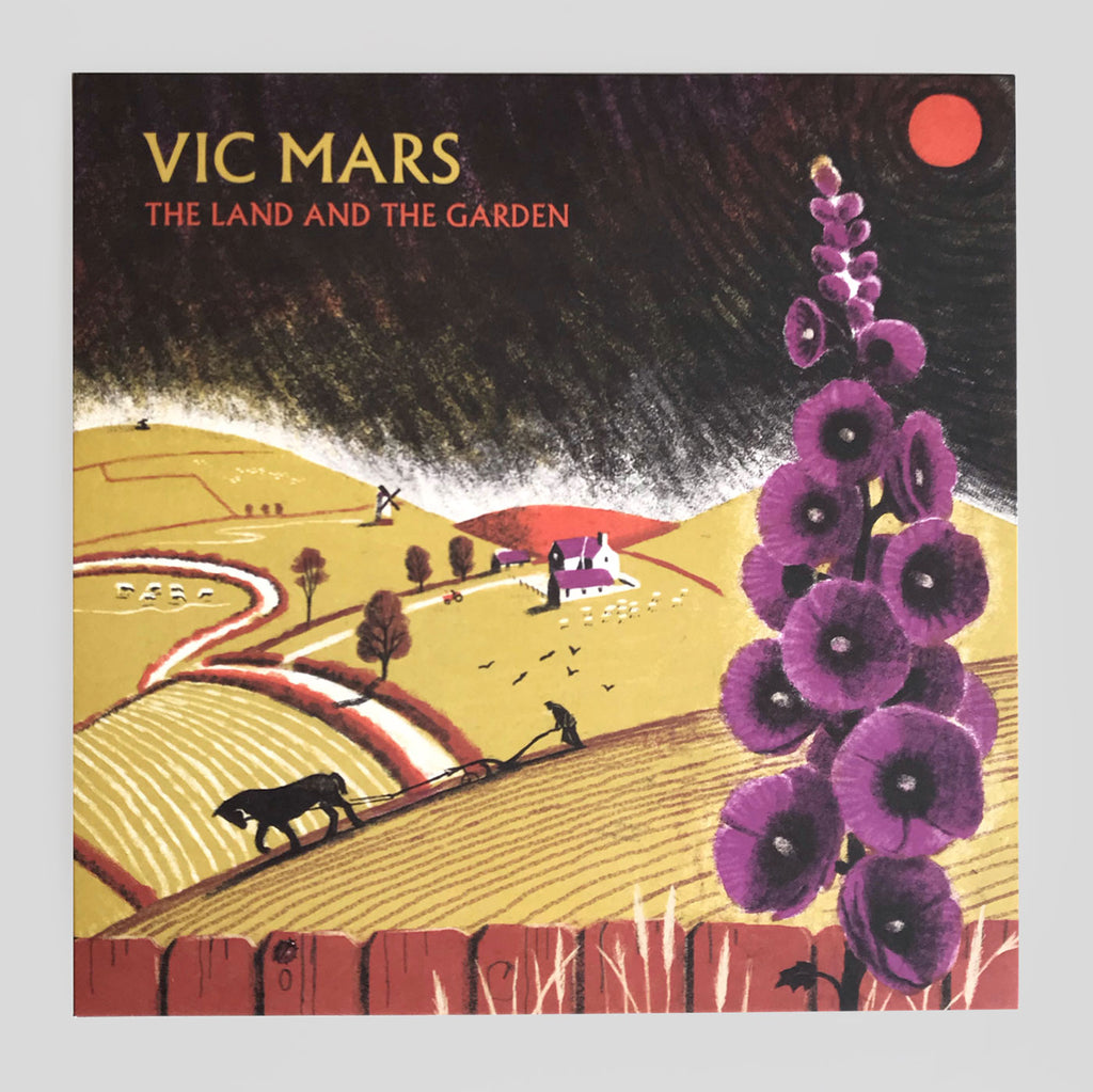 Vic Mars - The Land and The Garden - Clay Pipe Music - Frances Castle - Colours May Vary