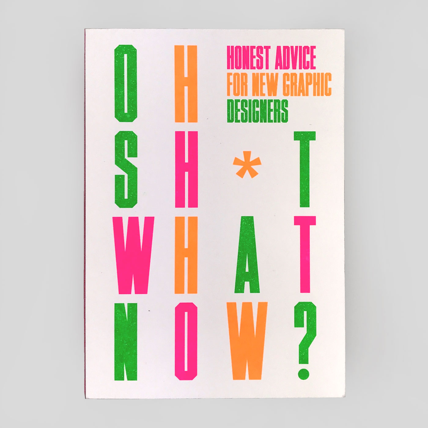 Oh Sh*t What Now? by Craig Oldham