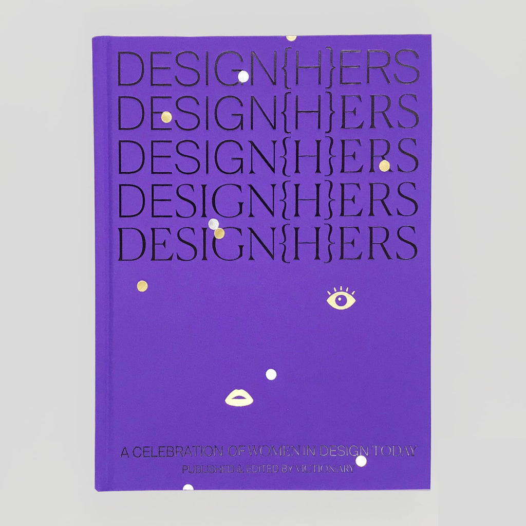 Design{H}ers: A Celebration of Women in Design Today - Victionary