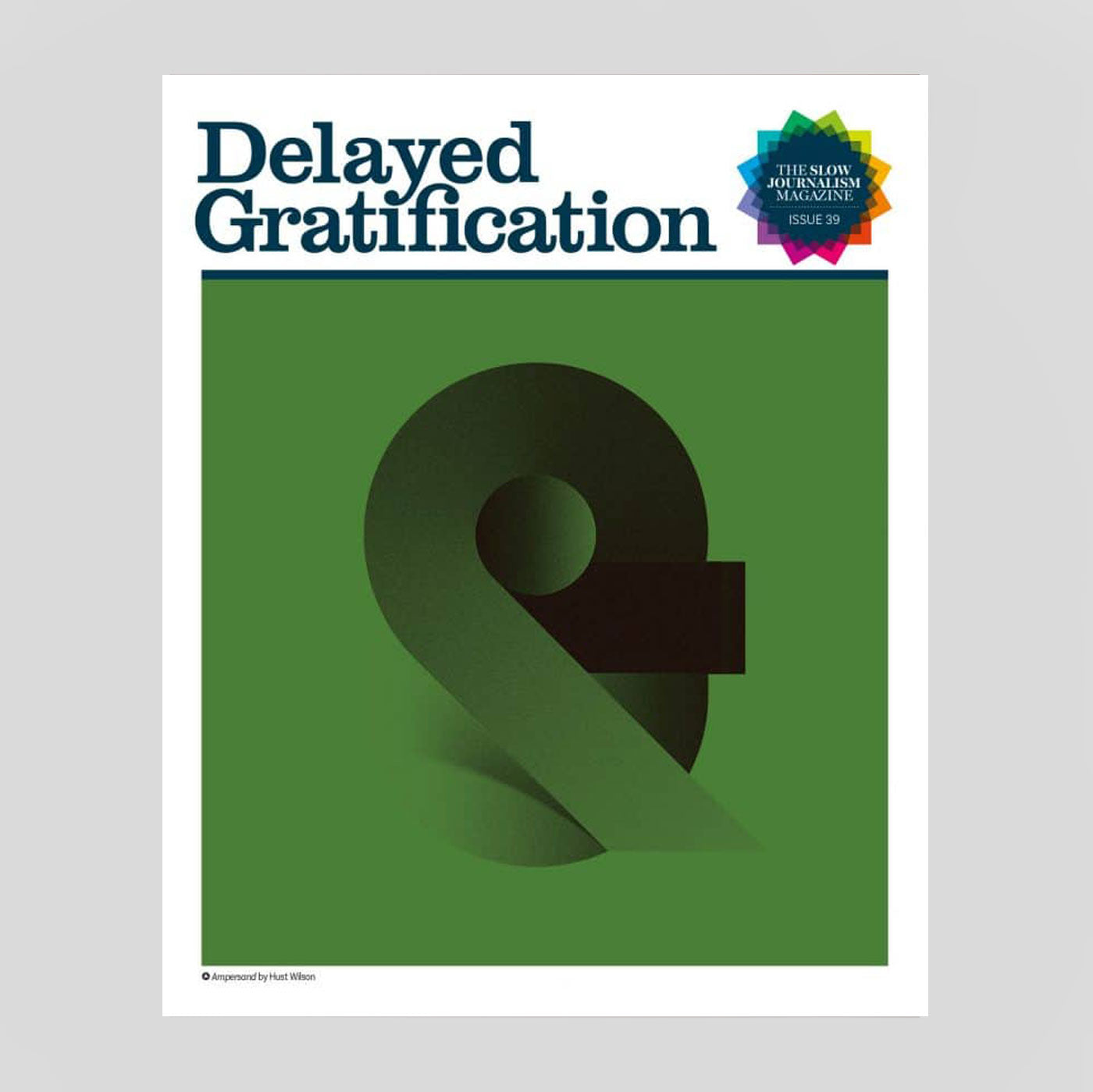 Delayed Gratification #39 | Colours May Vary