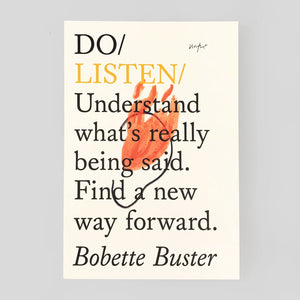 Do Listen by Bobette Buster