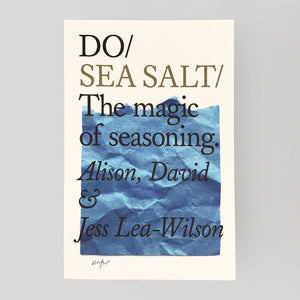 Do Sea Salt by Alison, David & Jess Lea-Wilson
