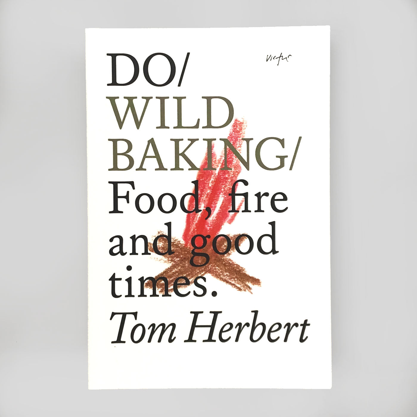 Do Wild Baking by Tom Herbert