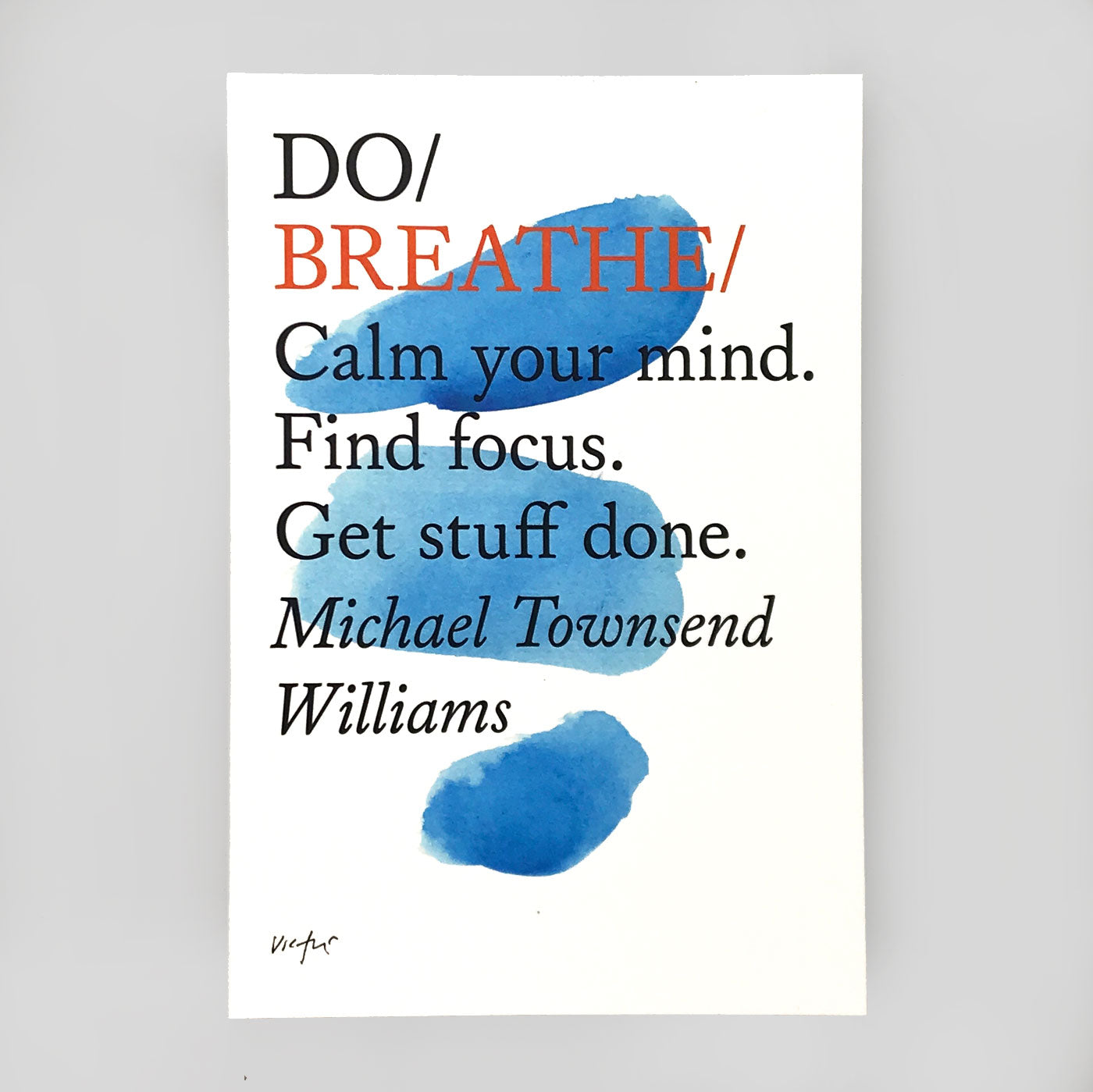 Do Breathe by Michael Townsend Williams - Do Books