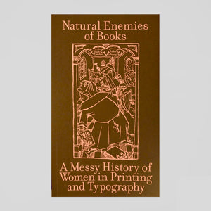 Natural Enemies of Books by Maryam Fanni, Matilda Flodmark & Sara Kaaman - Colours May Vary