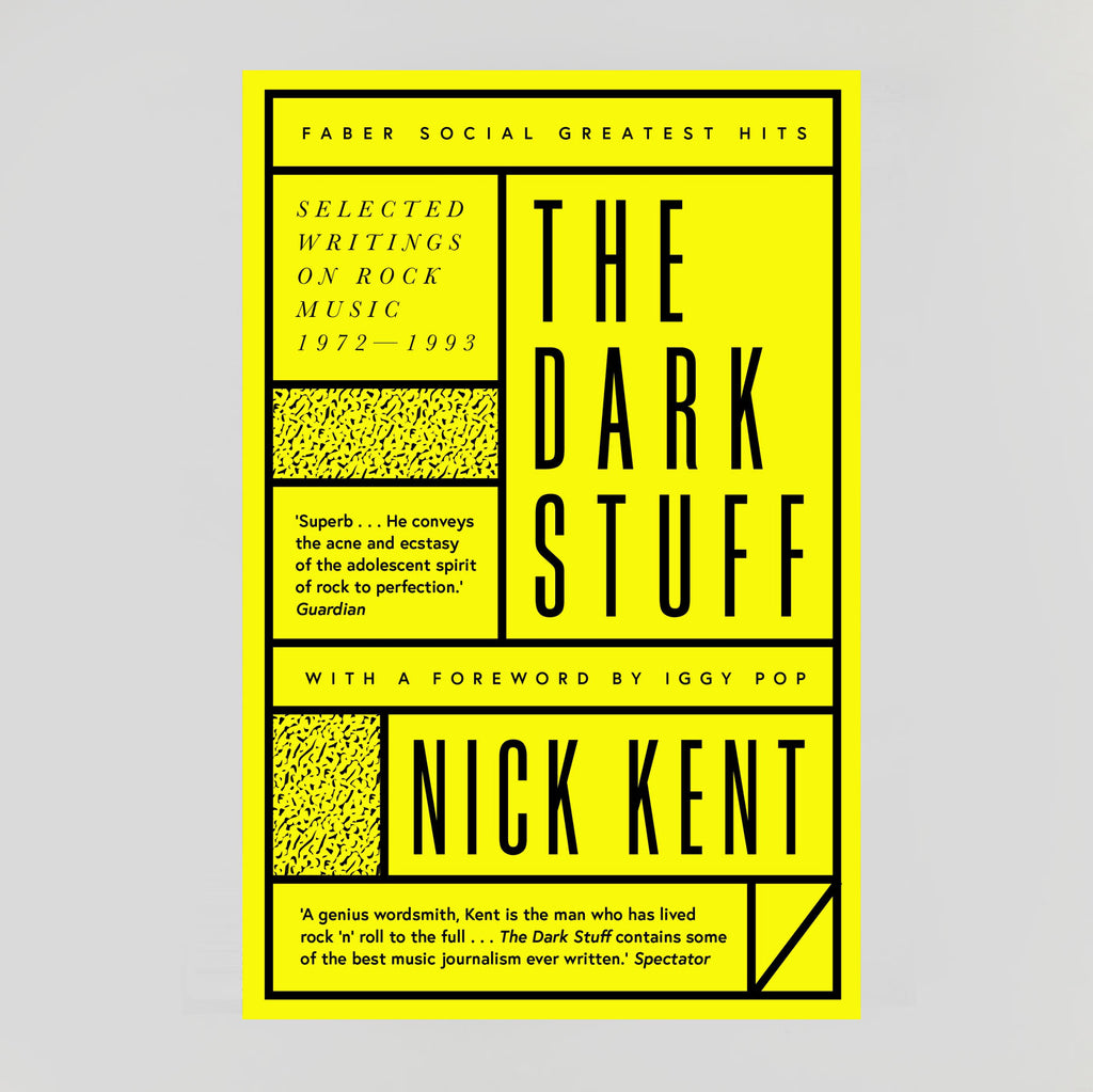 The Dark Stuff | Nick Kent | Colours May Vary