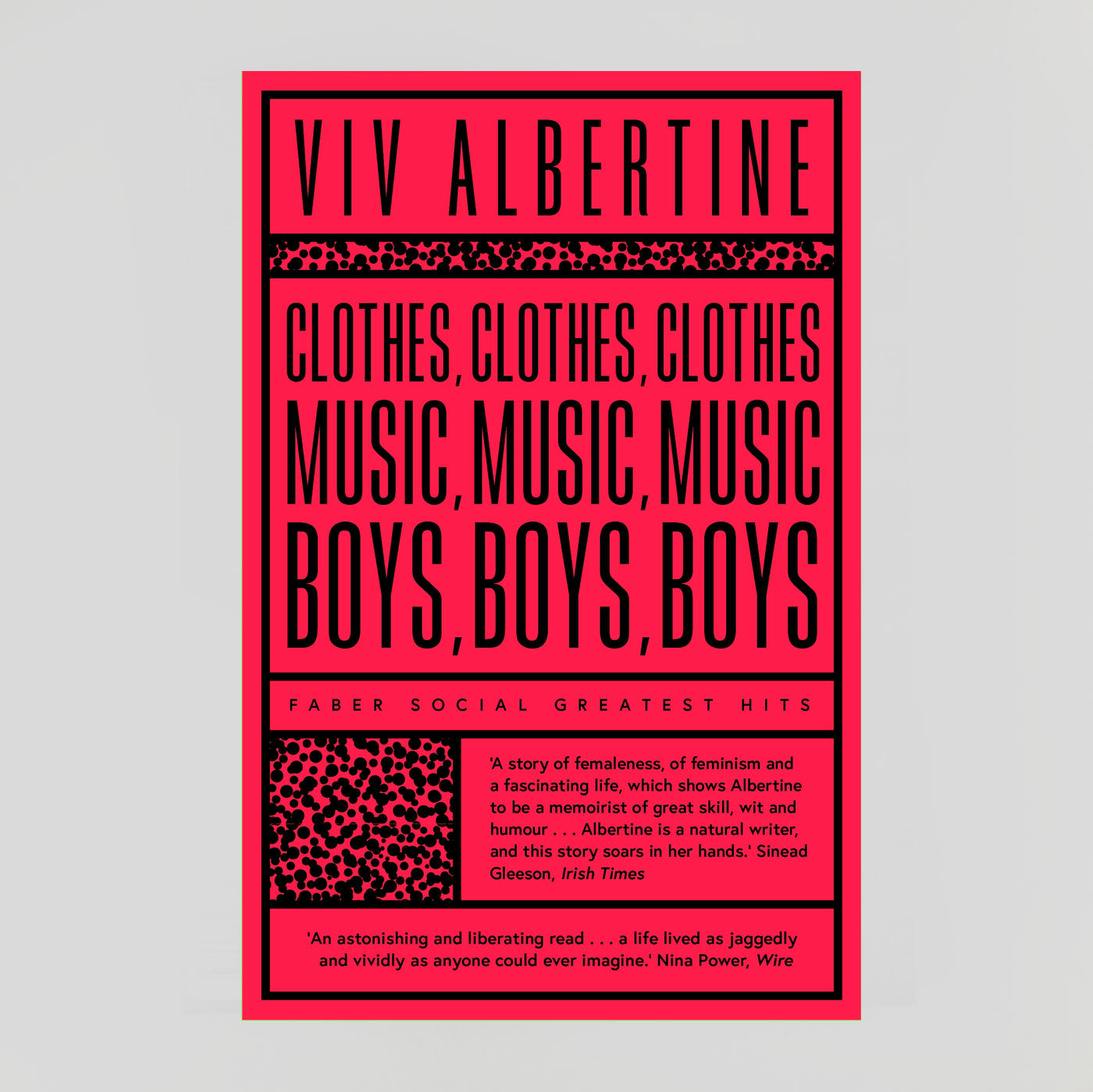 Clothes, Clothes, Clothes. Music, Music, Music. Boys, Boys, Boys. | Viv Albertine | Colours May Vary
