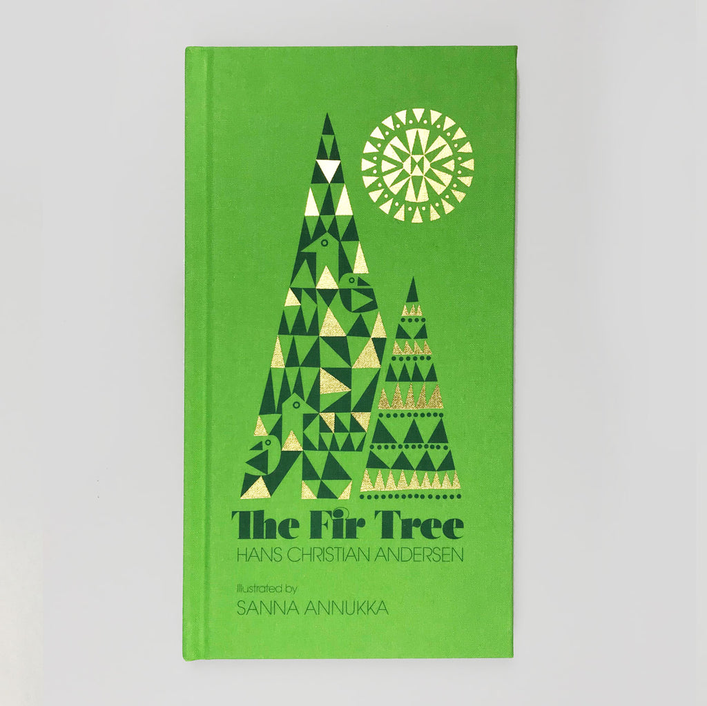 The Fir Tree - Hans Christian Andersen.