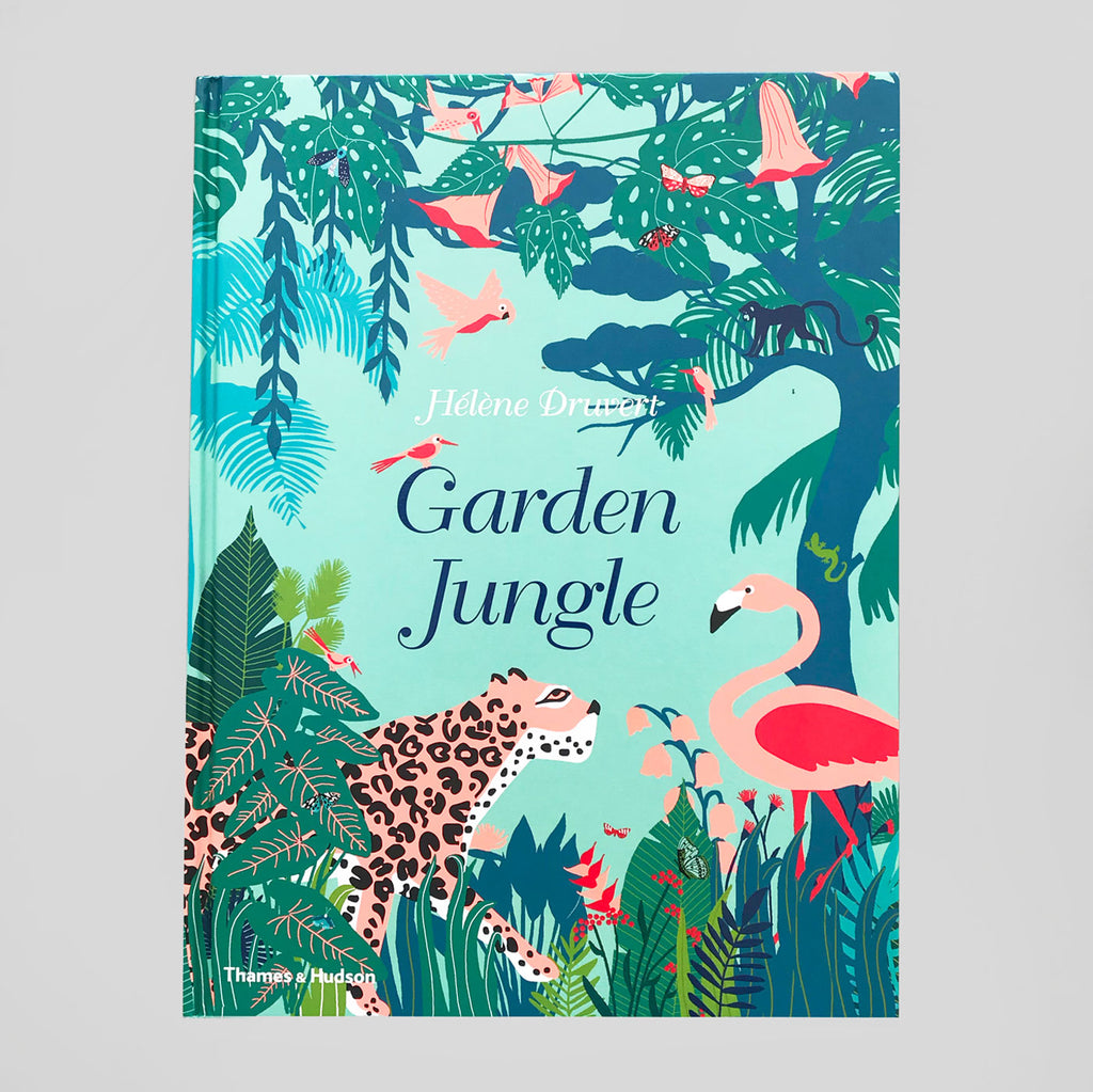 Garden Jungle | Hélène Druvert | Colours May Vary