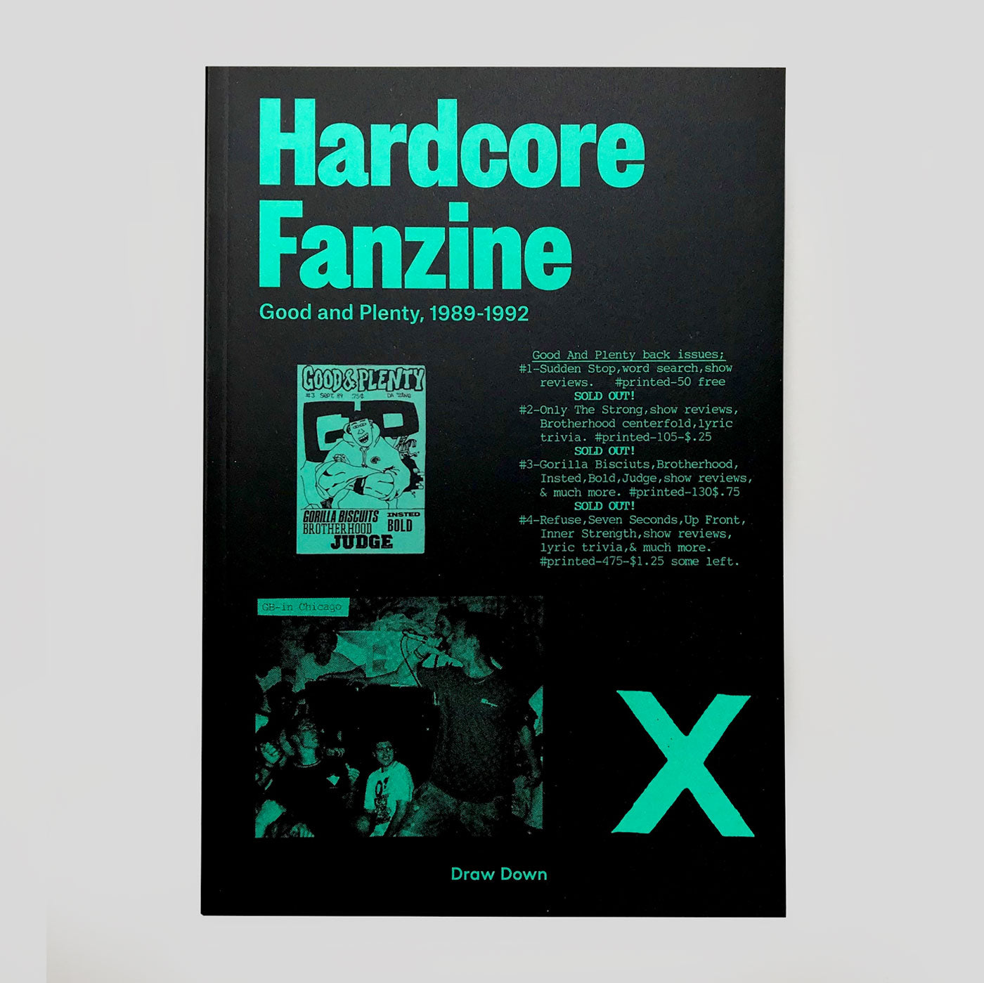 Hardcore Fanzine: Good & Plenty, 1989-1992.