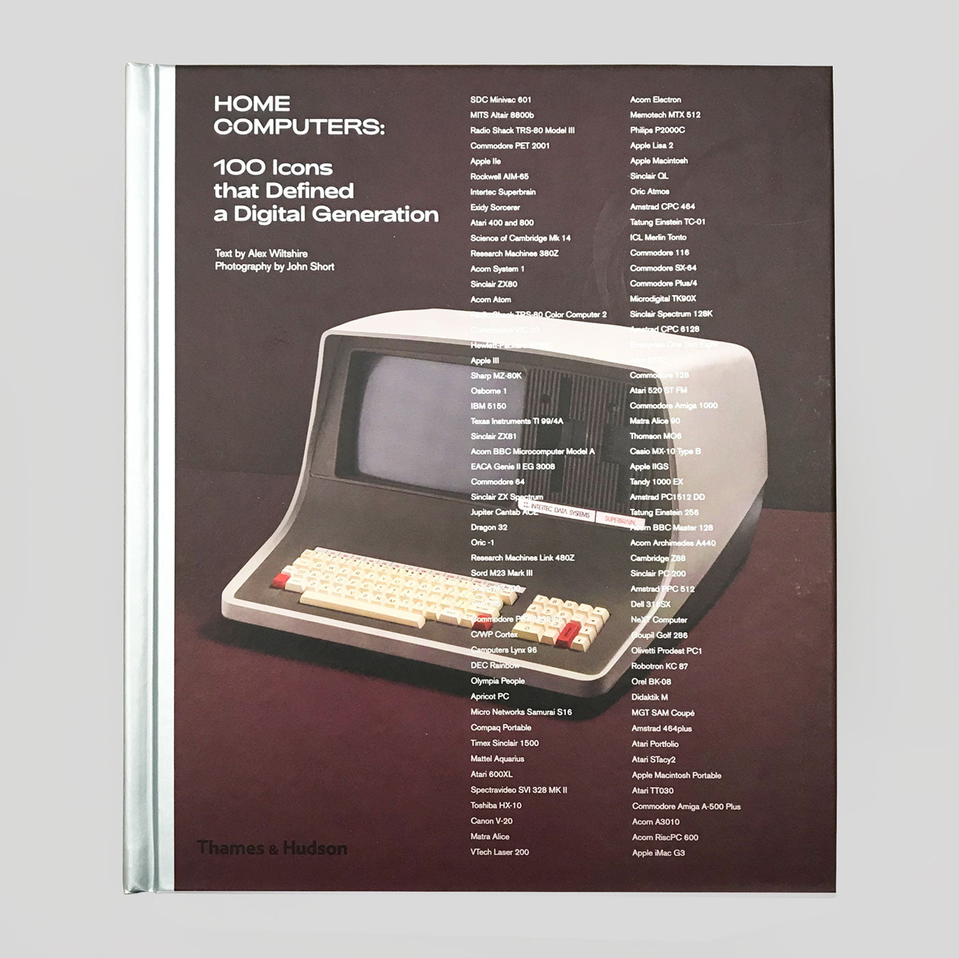 Home Computers: 100 Icons that Defined a Digital Generation | Colours May Vary