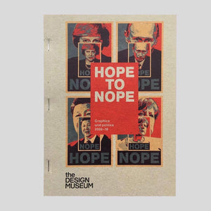 Hope to Nope: Graphics And Politics 2008 - 18.