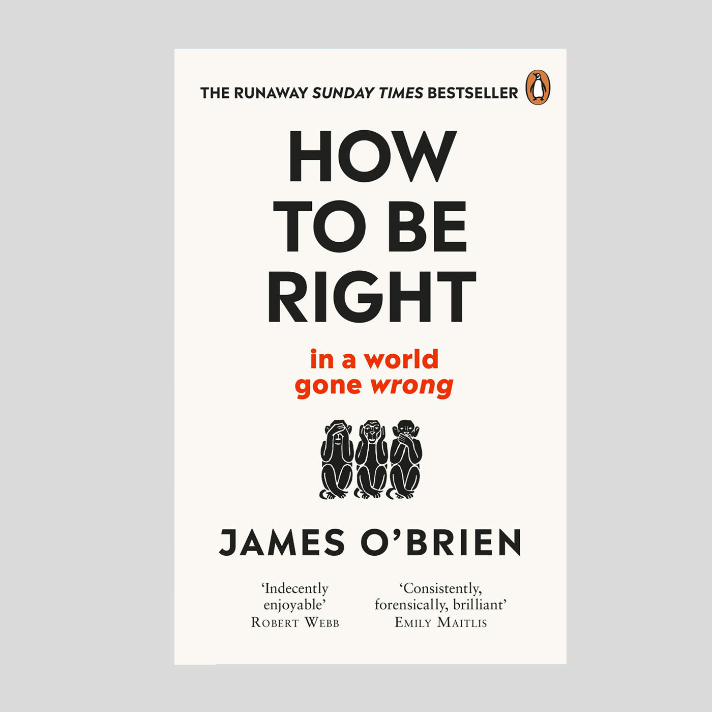 How To Be Right In A World Gone Wrong - James O'Brien - Colours May Vary