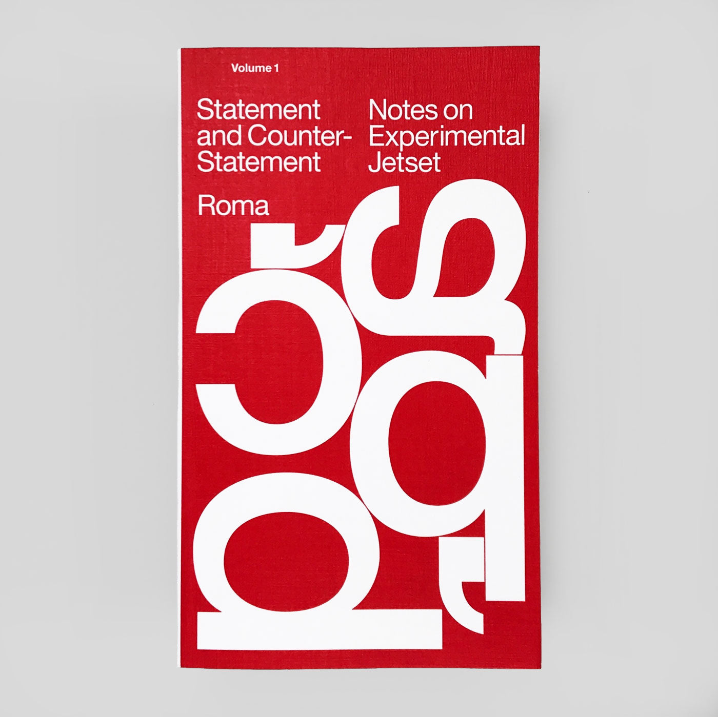 Statement and Counter-Statement: Notes on Experimental Jetset (New Ed - Red)