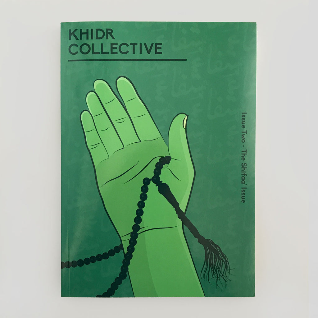 Khidr Collective #2 'The Shifaa Issue'