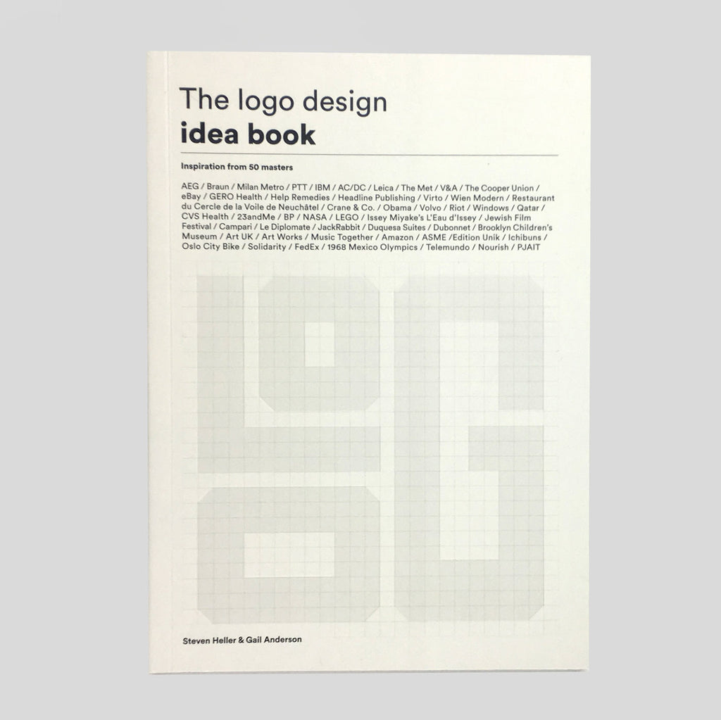 The Logo Design Idea Book by Stephen Heller & Gail Anderson