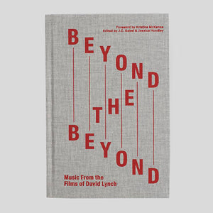 Beyond The Beyond: Music From The Films of David Lynch.