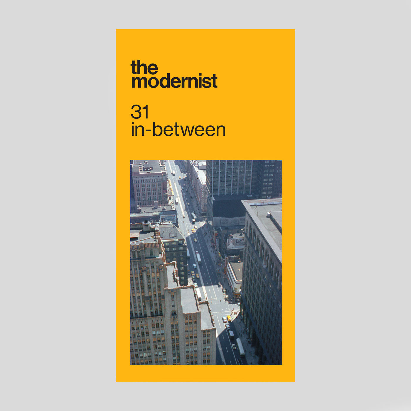 The Modernist #31 'In-Between'