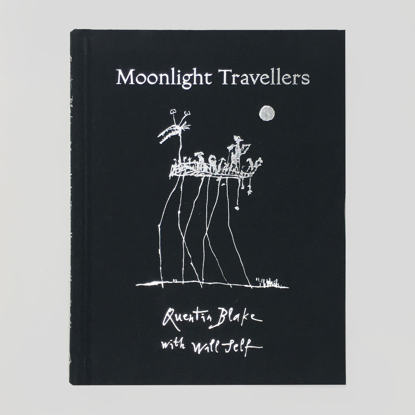 Moonlight Travellers - Quentin Blake & Will Self