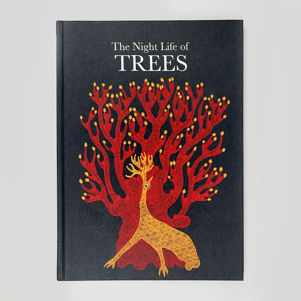 The Night Life of Trees by Ram Singh Urveti, Bhajju shyam & Durga Bai - Colours May Vary