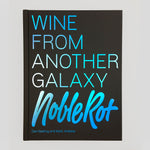 Noble Rot - Wine From Another Galaxy | Dan Keeling and Mark Andrew