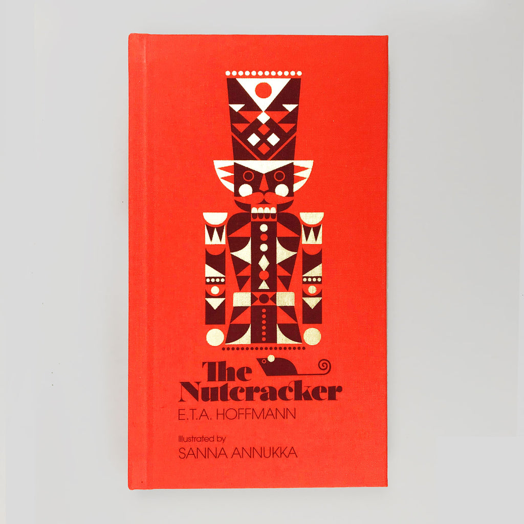 The Nutcracker - E.T.A Hoffmann. Illustrated by Sanna Annukka