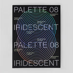 Palette 08: Iridescent, Holographics in Design by Victionary