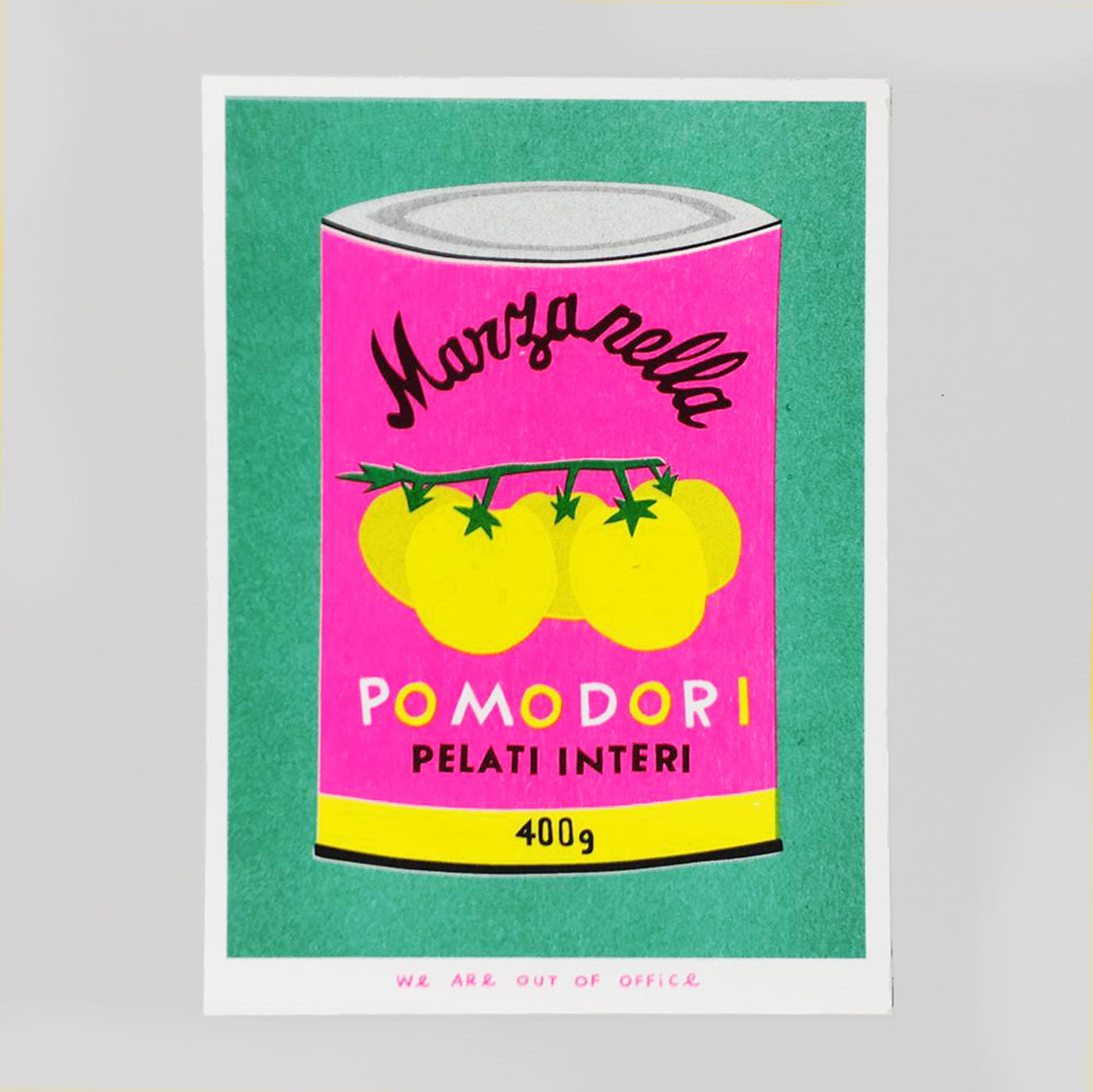 A Can Of Pomodori Riso Print - We Are Out Of Office
