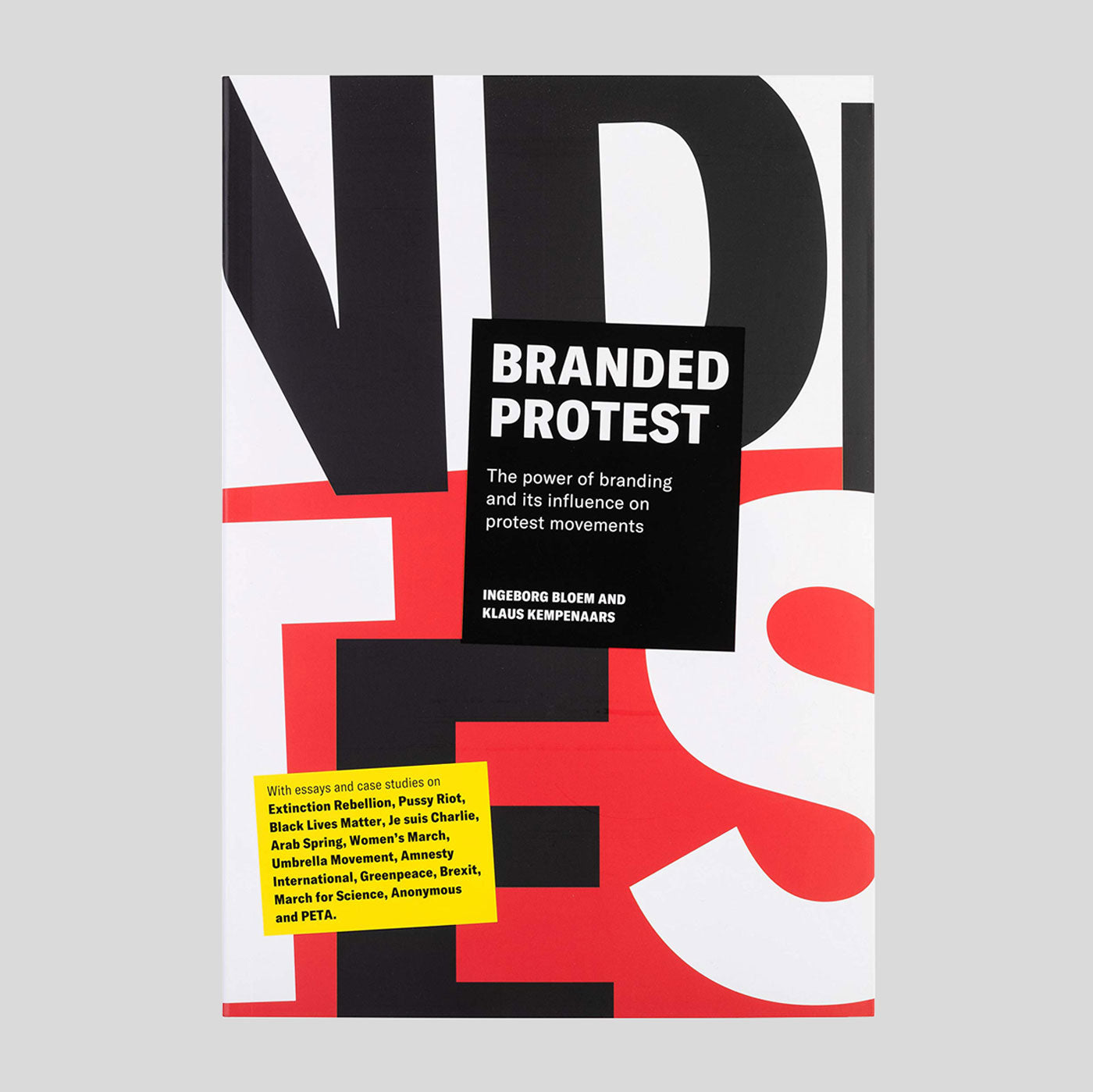 Branded Protest - Ingeborg Bloem & Klaus Kempenaars - Colours May Vary