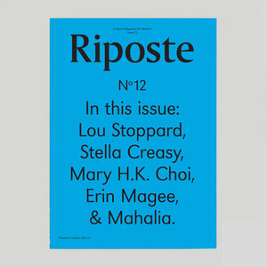 Riposte Magazine #12 - Colours May Vary