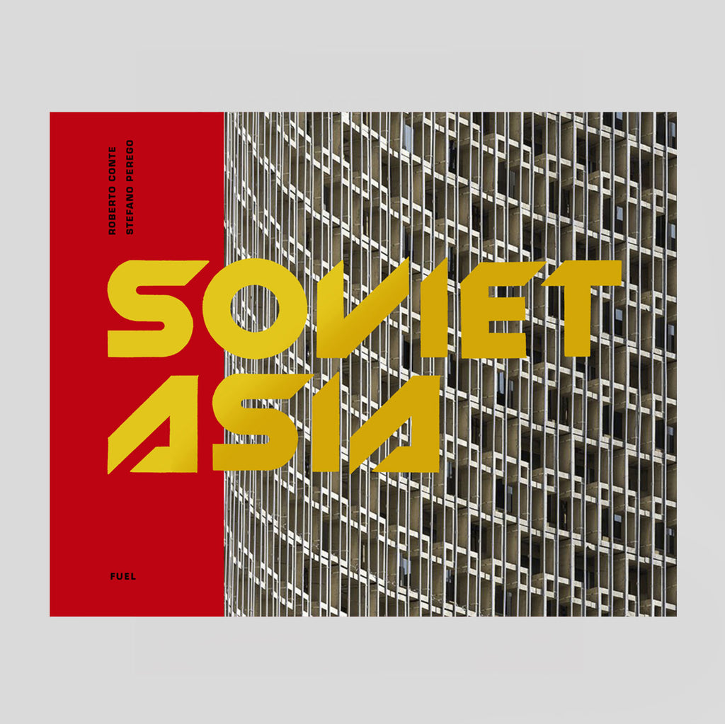 Soviet Asia by Roberto Conte & Stefano Perego & Fuel - Colours May Vary