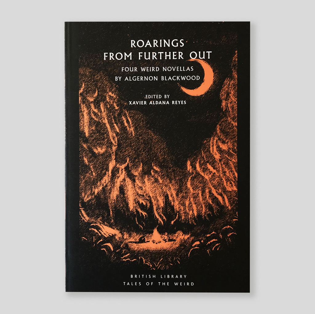 Roarings from Further Out: Four Weird Novellas by Algernon Blackwood | Sprayed Edges Edition | Colours May Vary