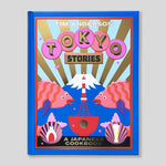 Tokyo Stories: A Japanese Cookbook | Tim Anderson | Colours May Vary