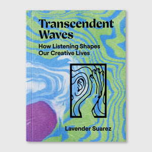 Transcendent Waves | Lavender Suarez | Colours May Vary